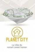 Cité 2030_Planet City